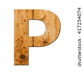 Small photo of alphabetic character created by wooden texture