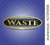 waste gold shiny badge | Shutterstock .eps vector #417293500