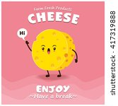 vintage cheese poster design... | Shutterstock .eps vector #417319888