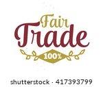 international fair trade day.... | Shutterstock .eps vector #417393799