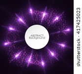 abstract purple circle lights... | Shutterstock .eps vector #417425023
