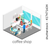 isometric interior of a coffee... | Shutterstock .eps vector #417471634