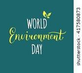 world environment day hand... | Shutterstock .eps vector #417580873