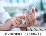 close up woman hand hold use...   Shutterstock . vector #417586753