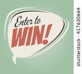 enter to win retro speech bubble | Shutterstock .eps vector #417630664