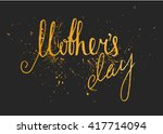 gold textured mothers day... | Shutterstock . vector #417714094