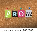 "the word ""prom"" written in cut... 
