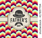 vintage happy fathers day card... | Shutterstock .eps vector #417857704