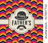 vintage happy fathers day card... | Shutterstock .eps vector #417857710