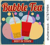 bubble tea retro poster in... | Shutterstock .eps vector #417874984
