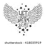 inspirational print with bird...   Shutterstock .eps vector #418035919