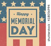 happy memorial day | Shutterstock .eps vector #418056994