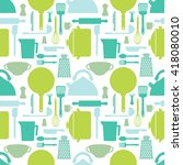 seamless pattern with kitchen... | Shutterstock .eps vector #418080010