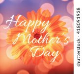 happy mothers day against... | Shutterstock . vector #418091938