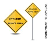 city limits reduce speed... | Shutterstock .eps vector #418098220