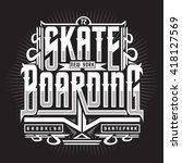 skate boarding typography  t... | Shutterstock .eps vector #418127569