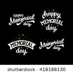 happy memorial day  text with... | Shutterstock .eps vector #418188130