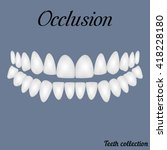 occlusion   bite  closure of... | Shutterstock .eps vector #418228180