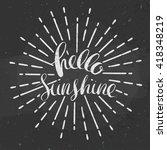 hello sunshine poster  vector... | Shutterstock .eps vector #418348219