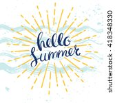 hello summer poster with hand... | Shutterstock .eps vector #418348330