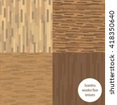 set of seamless wooden parquet... | Shutterstock .eps vector #418350640