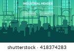 abstract industrial... | Shutterstock .eps vector #418374283
