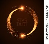 vector star dust circle. magic... | Shutterstock .eps vector #418399234