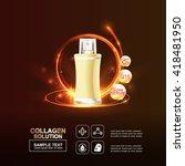 collagen serum and vitamin... | Shutterstock .eps vector #418481950