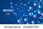 abstract molecules design. 3d... | Shutterstock .eps vector #418487539