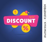 Discount tag with special offer sale sticker. Promo tag discount offer layout. Sale label with advertise offer design template. Sticker sign price isolated modern graphic style vector illustration. | Shutterstock vector #418489804