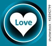 icon white love heart | Shutterstock .eps vector #418542799