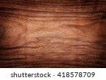 wood texture | Shutterstock . vector #418578709