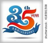 template logo 35th anniversary... | Shutterstock .eps vector #418581508