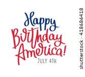 Happy Birthday America. 4th Of...