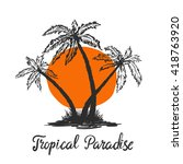 ink hand drawn palm trees... | Shutterstock .eps vector #418763920