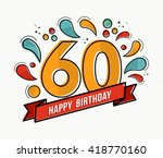 happy birthday number 60 ... | Shutterstock .eps vector #418770160