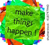 make things happen | Shutterstock . vector #418797940