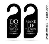 vector do not disturb and make... | Shutterstock .eps vector #418853044
