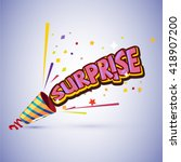 party popper with surprise... | Shutterstock .eps vector #418907200