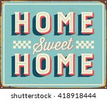 vintage metal sign   home sweet ... | Shutterstock .eps vector #418918444