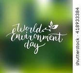 hand lettering world... | Shutterstock .eps vector #418933384