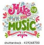 make your own kind of music.... | Shutterstock .eps vector #419268700
