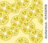 lemon fruit slices seamless... | Shutterstock .eps vector #419330908