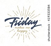 """friday makes me happy"" vintage ... 