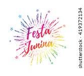 festa junina colorful gradient...   Shutterstock .eps vector #419372134
