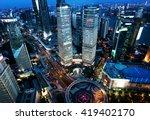 shanghai night view  china   Shutterstock . vector #419402170