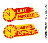 last minute and limited offer... | Shutterstock .eps vector #419430223