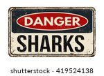 danger sharks out vintage rusty ... | Shutterstock .eps vector #419524138