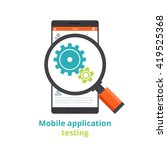 testing of mobile applications. ...
