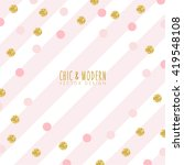 modern chic pink gold... | Shutterstock .eps vector #419548108